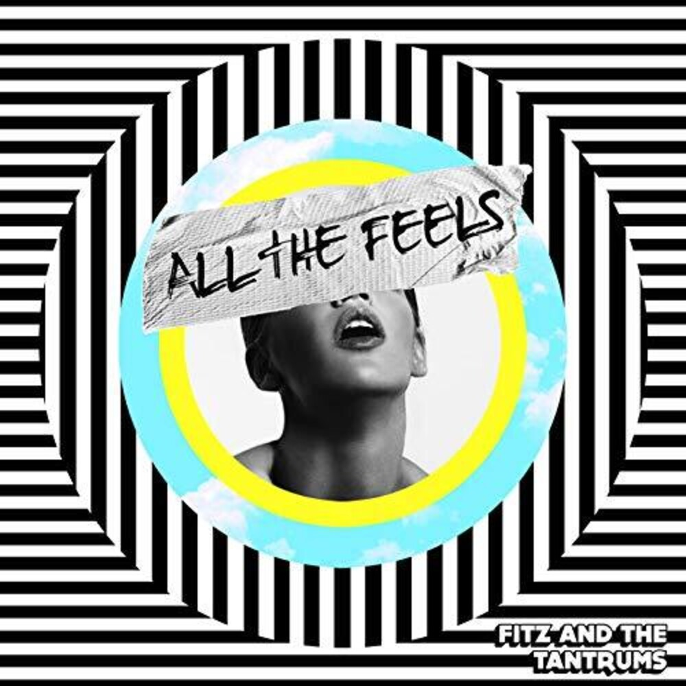 Fitz And The Tantrums - All The Feels [LP]