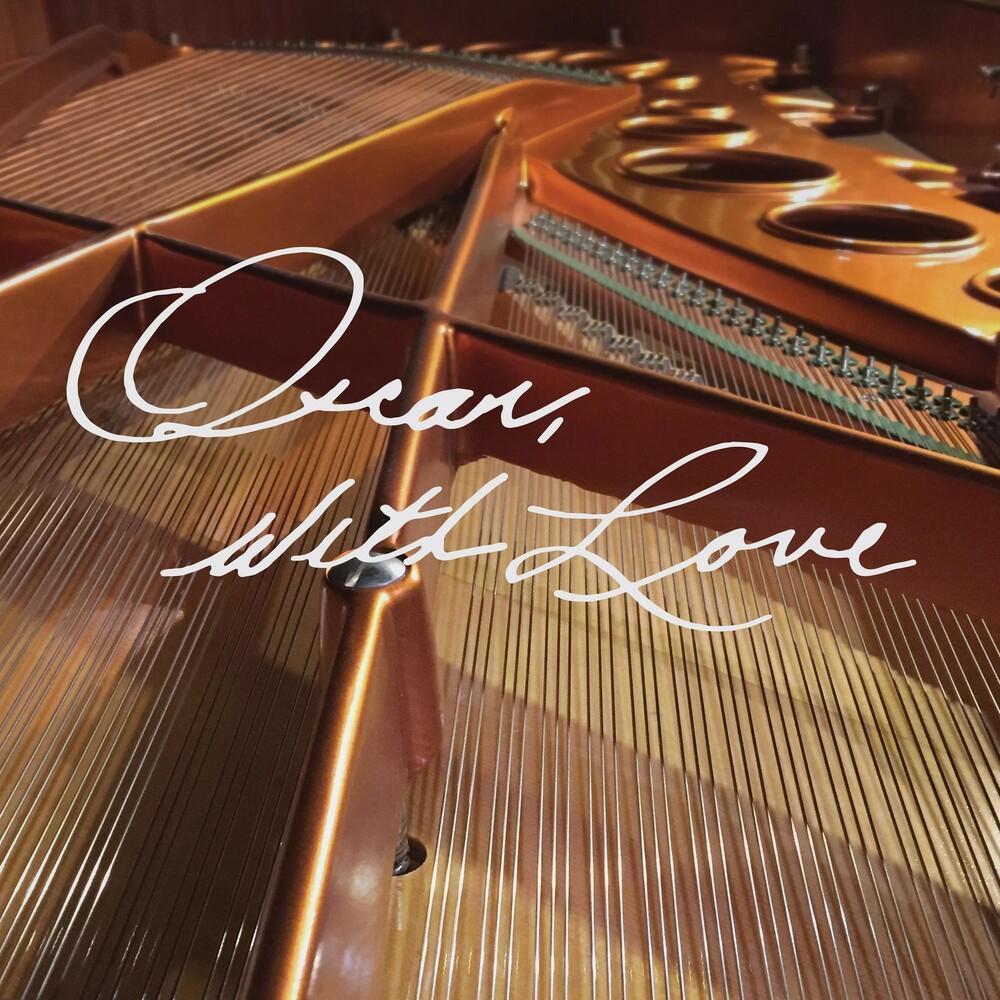 Oscar Peterson - Oscar With Love: The Songs Of Oscar Peterson