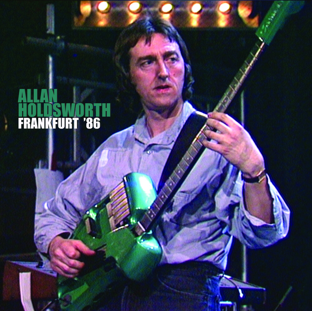 Allan Holdsworth - Frankfurt '86 [Deluxe CD/DVD]