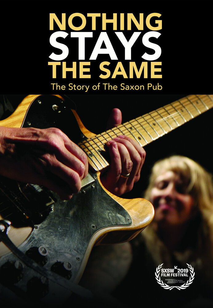 - Nothing Stays The Same: The Story Of The Saxon Pub