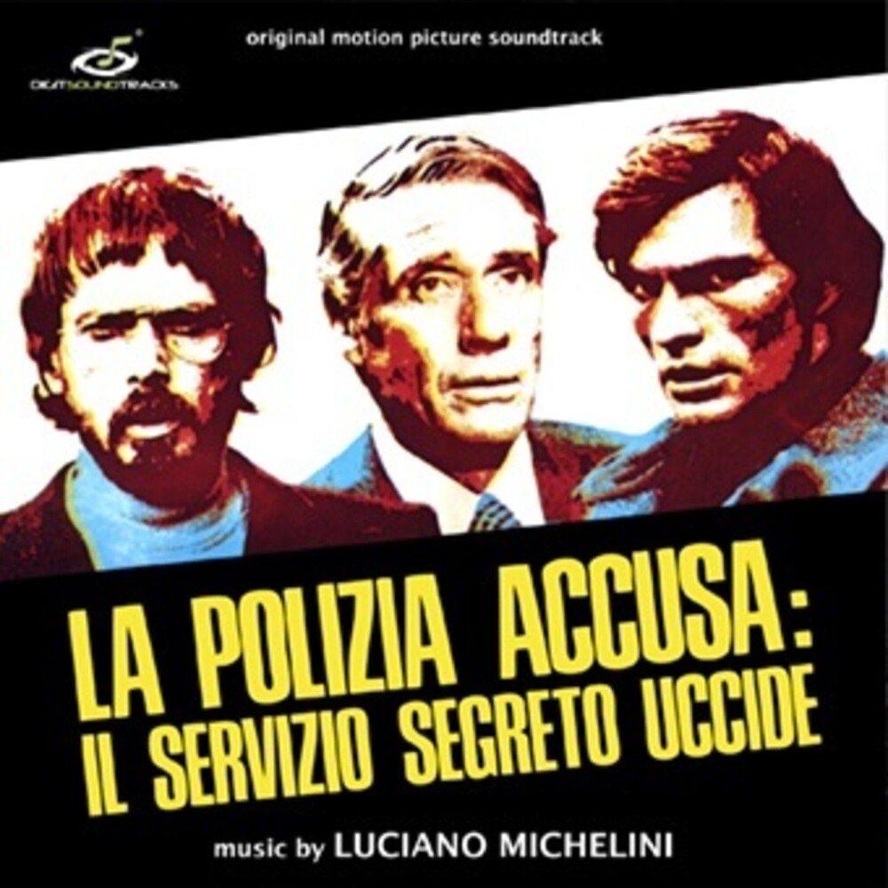Luciano Michelini - Polizia Accusa: Servizio Segreto Uccide - O.S.T.