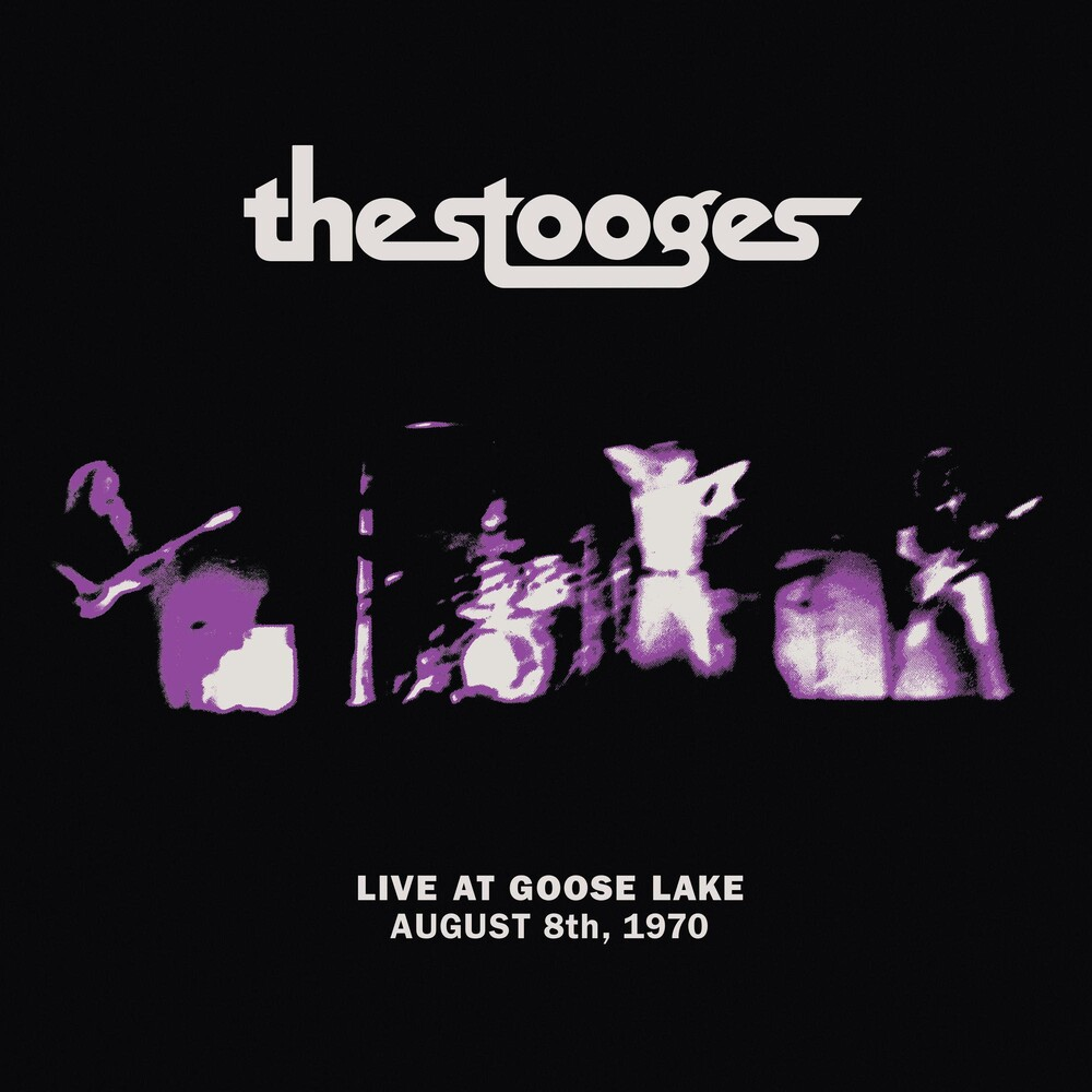 The Stooges - Live at Goose Lake: August 8th 1970
