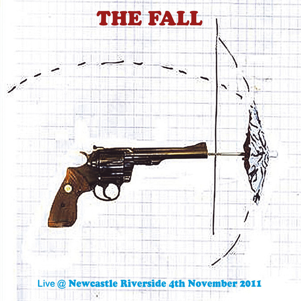 The Fall - Live In Newcastle 2011