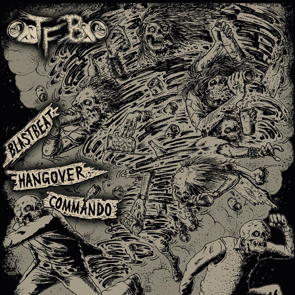 TFB - Blastbeat Hangover Commando