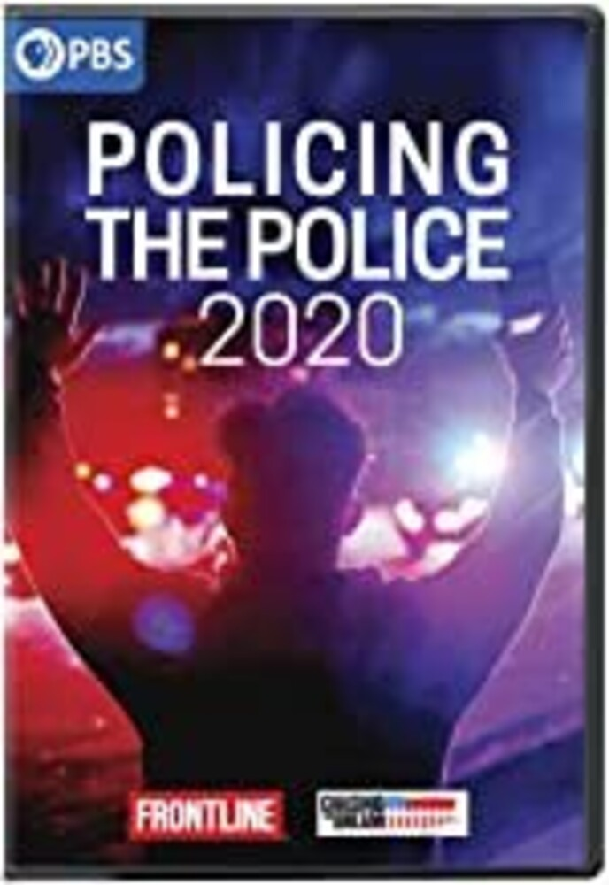 Frontline: Policing the Police - FRONTLINE: Policing The Police