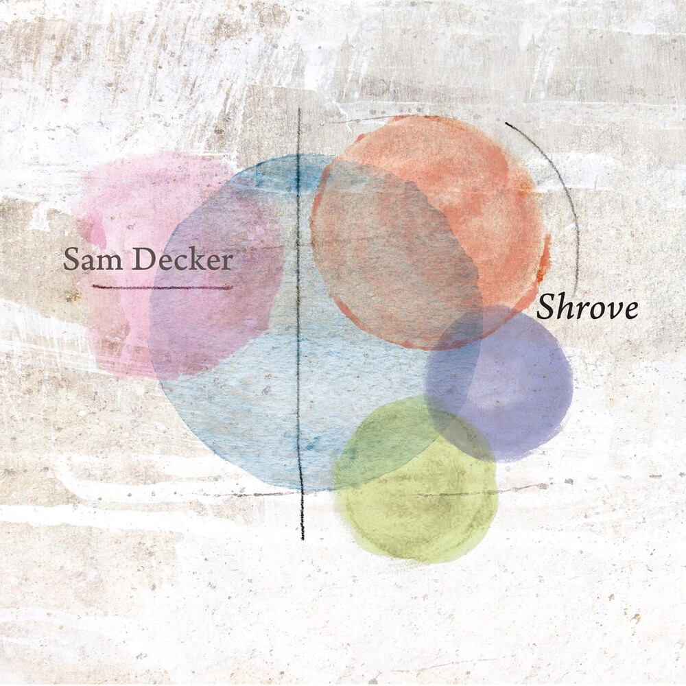 Sam Decker - Shrove