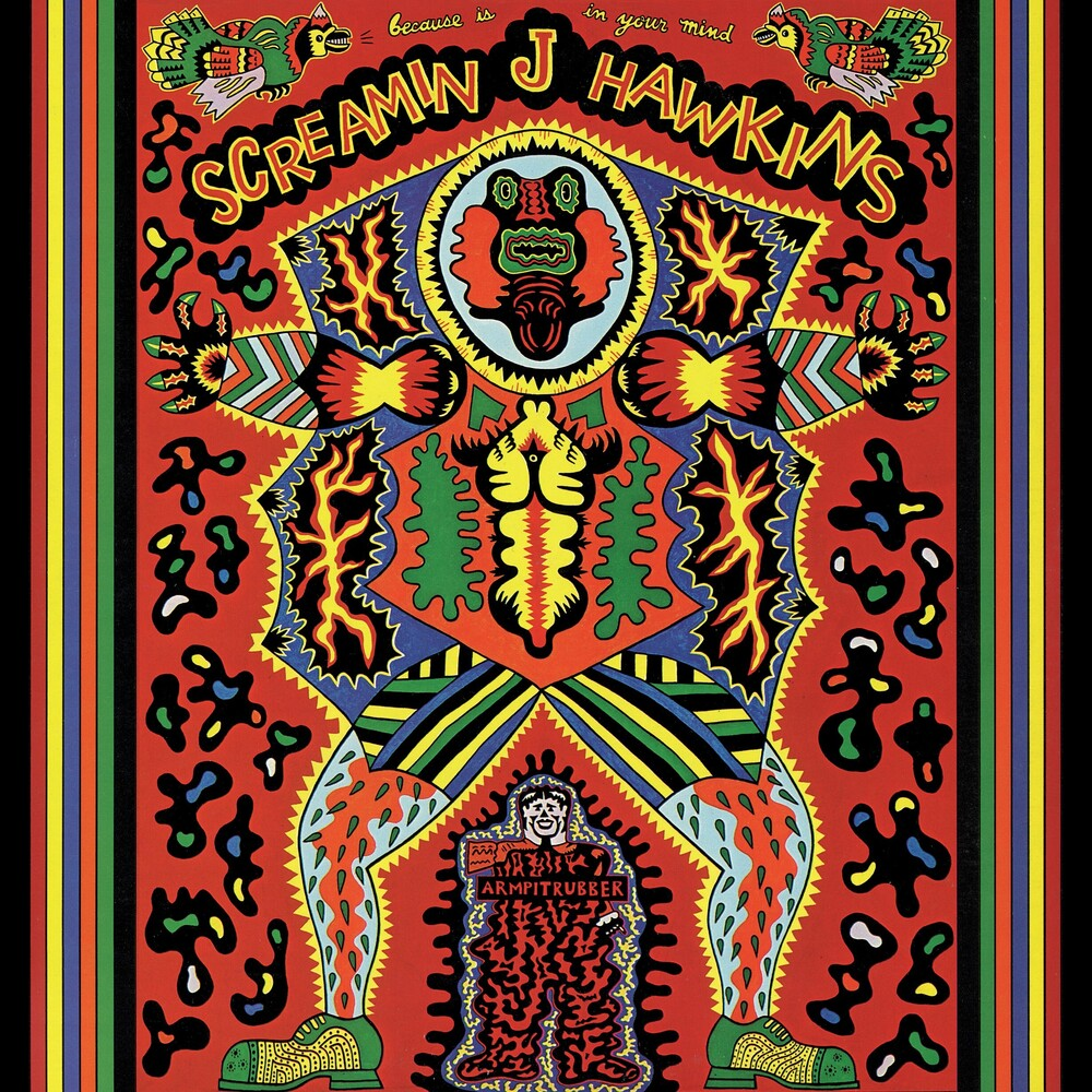 Screamin Hawkins Jay - Because Is In Your Mind