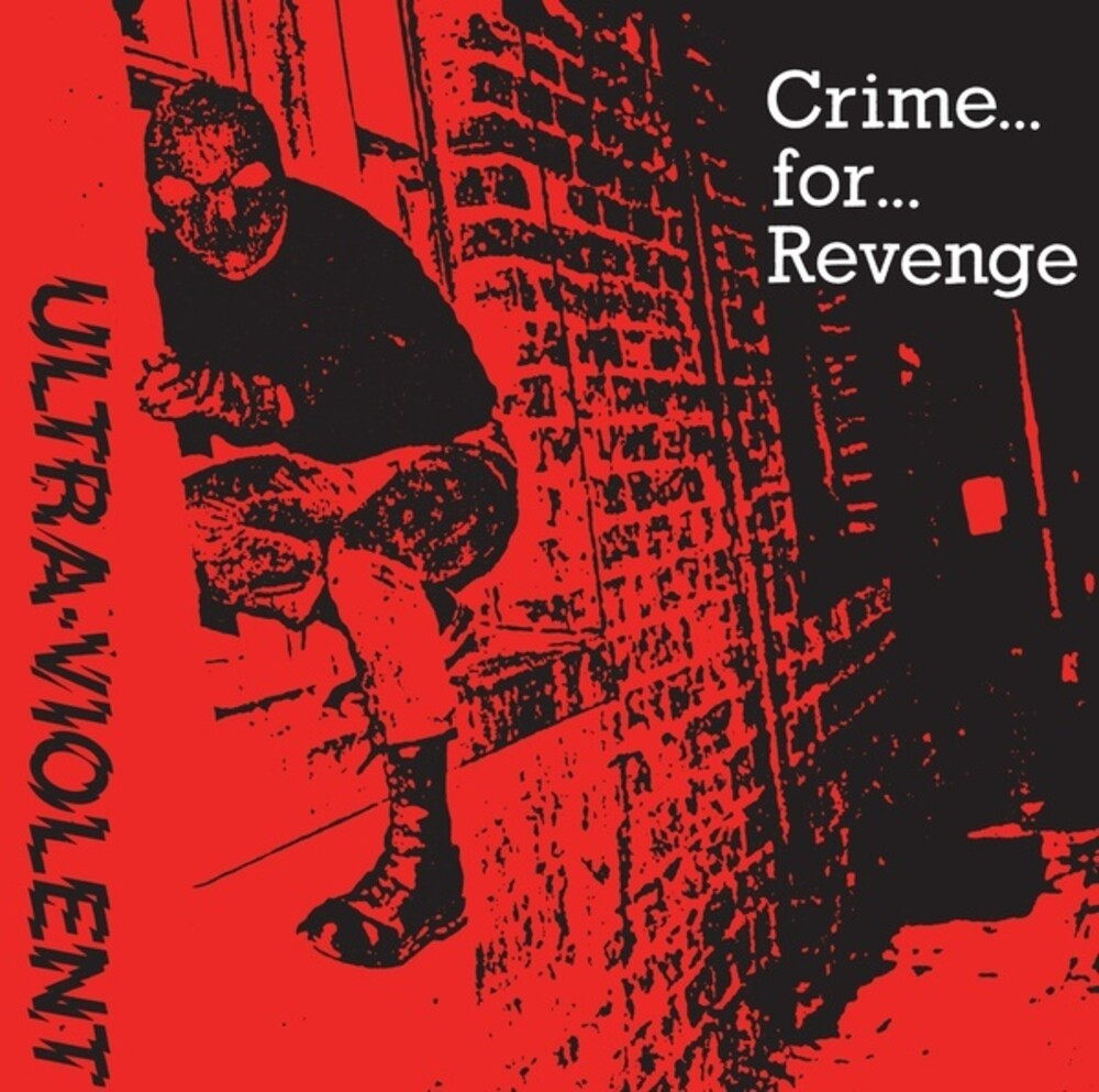 Ultra Violent - Crime For Revenge (Uk)