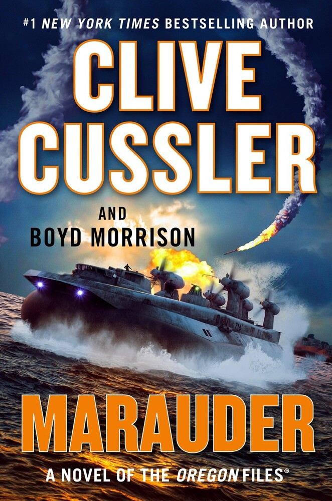 Cussler, Clive - Marauder: The Oregon Files