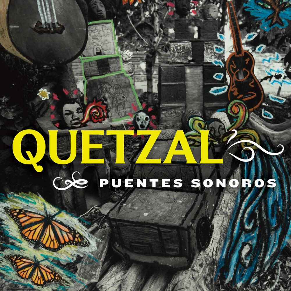 Quetzal - Puentes Sonoros [Digipak]