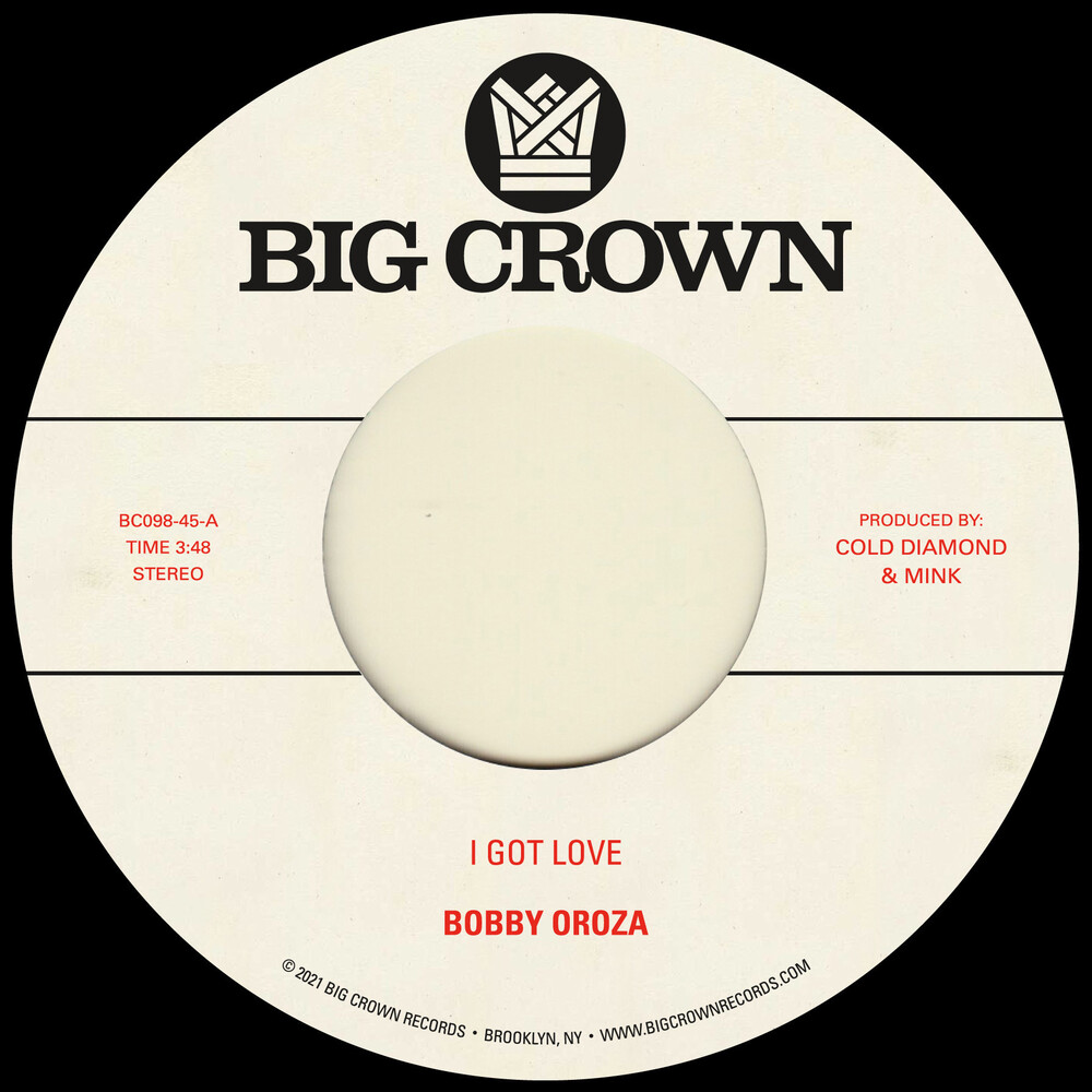 Bobby Oroza - I Got Love b/w Loving Body