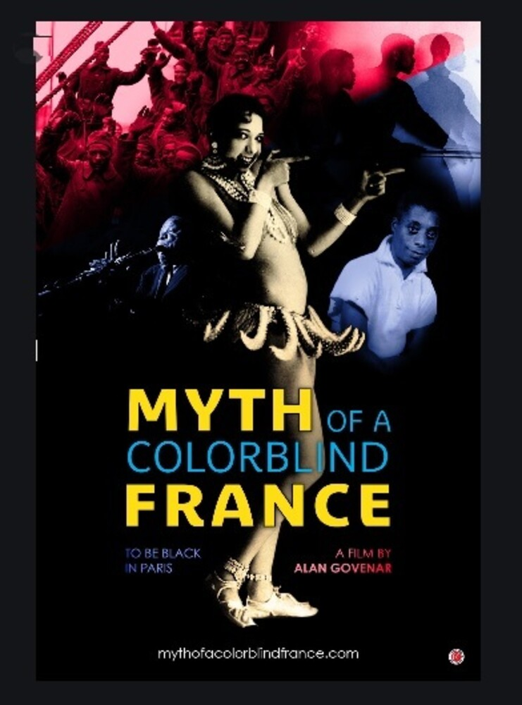 Myth of a Colorblind France - Myth Of A Colorblind France