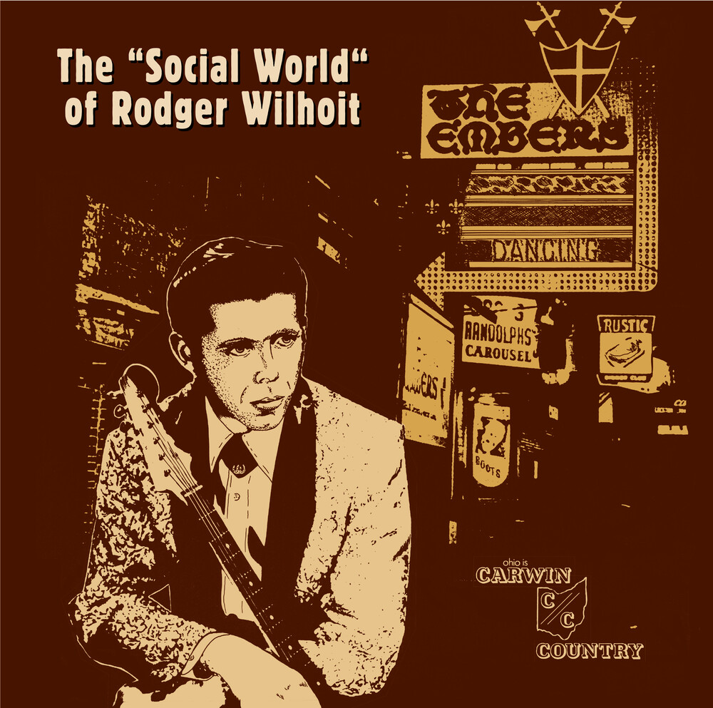 Rodger Wilhoit - Social World Of Rodger Wilhoit (Blk)