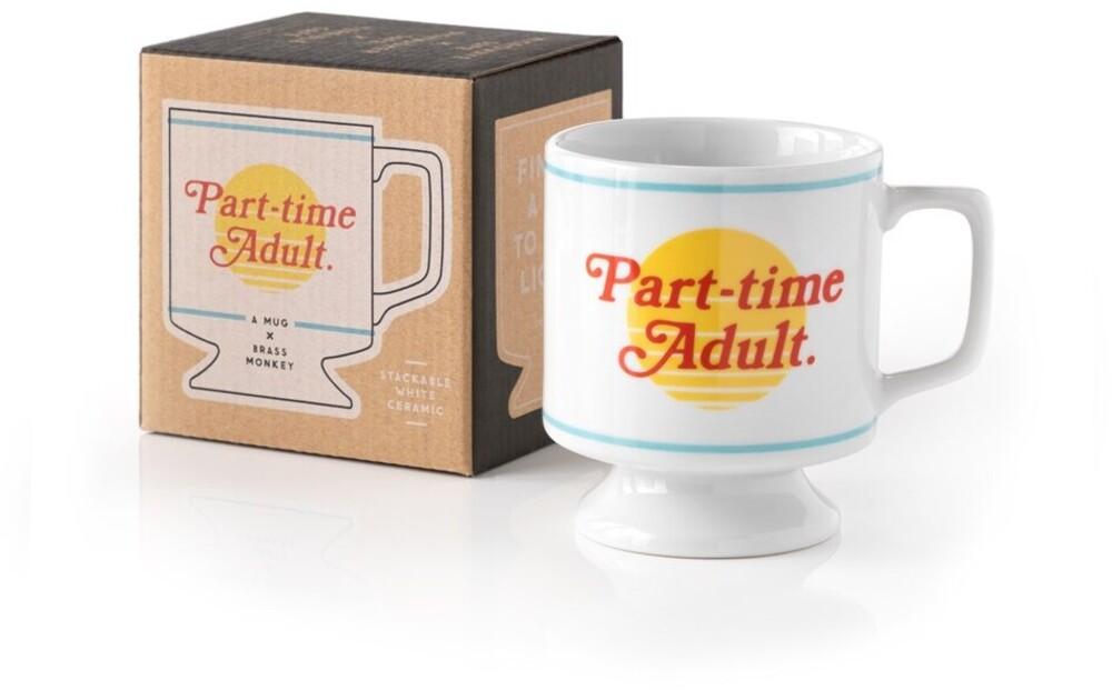 Brass Monkey / Galison - Part-time Adult: Ceramic Pedestal Mug
