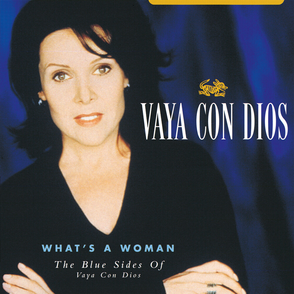 Vaya Con Dios - What's A Woman: The Blue Sides Of Vaya Con Dios