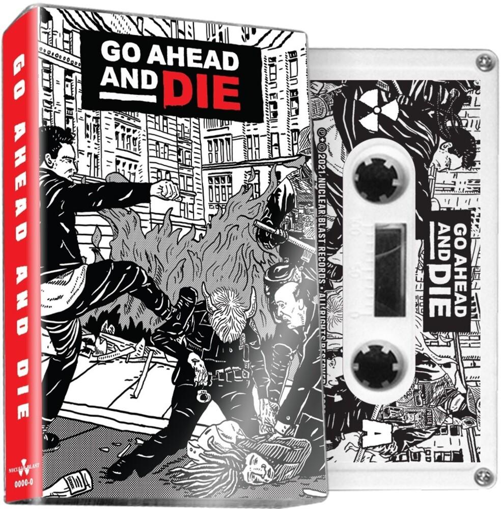 Go Ahead & Die - Go Ahead & Die
