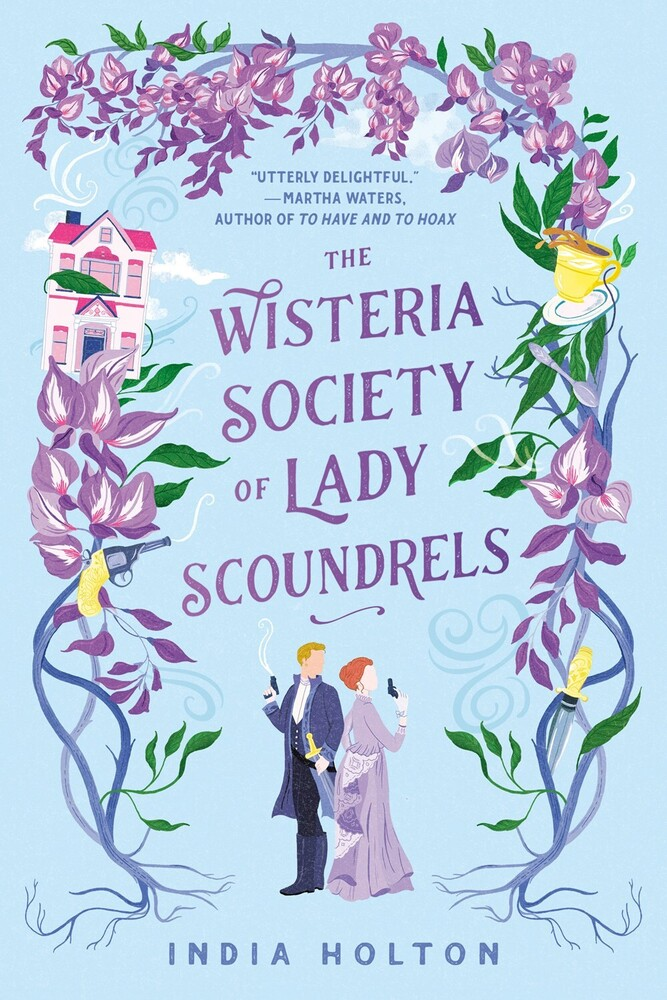 India Holton - Wisteria Society Of Lady Scoundrels (Ppbk)
