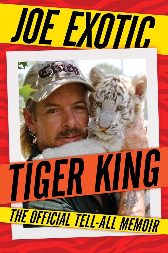 Joe Exotic - Tiger King (Hcvr)