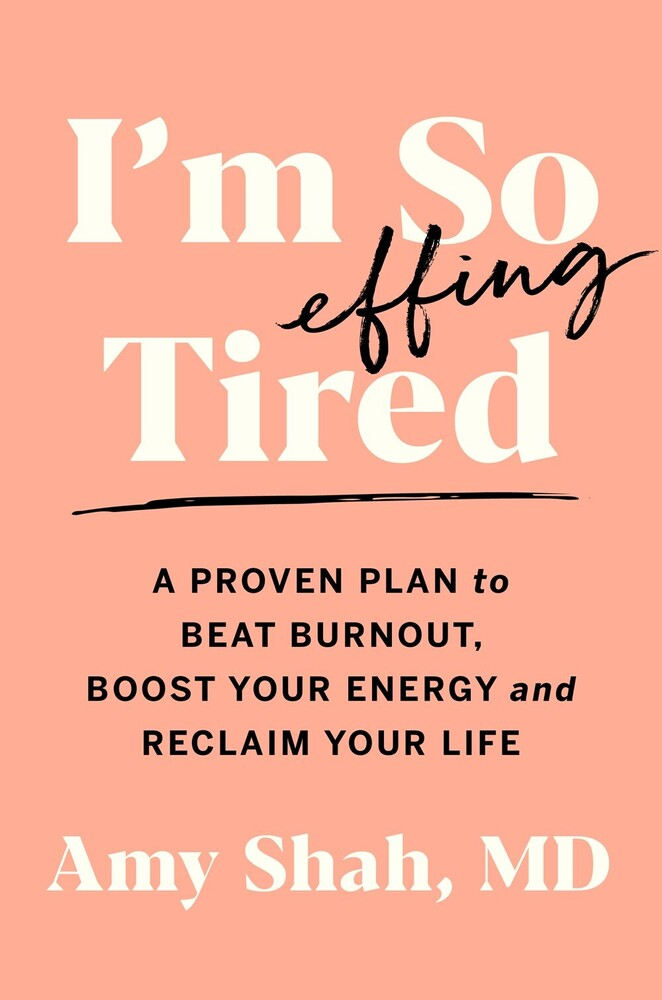 Amy Shah - Im So Effing Tired (Hcvr)