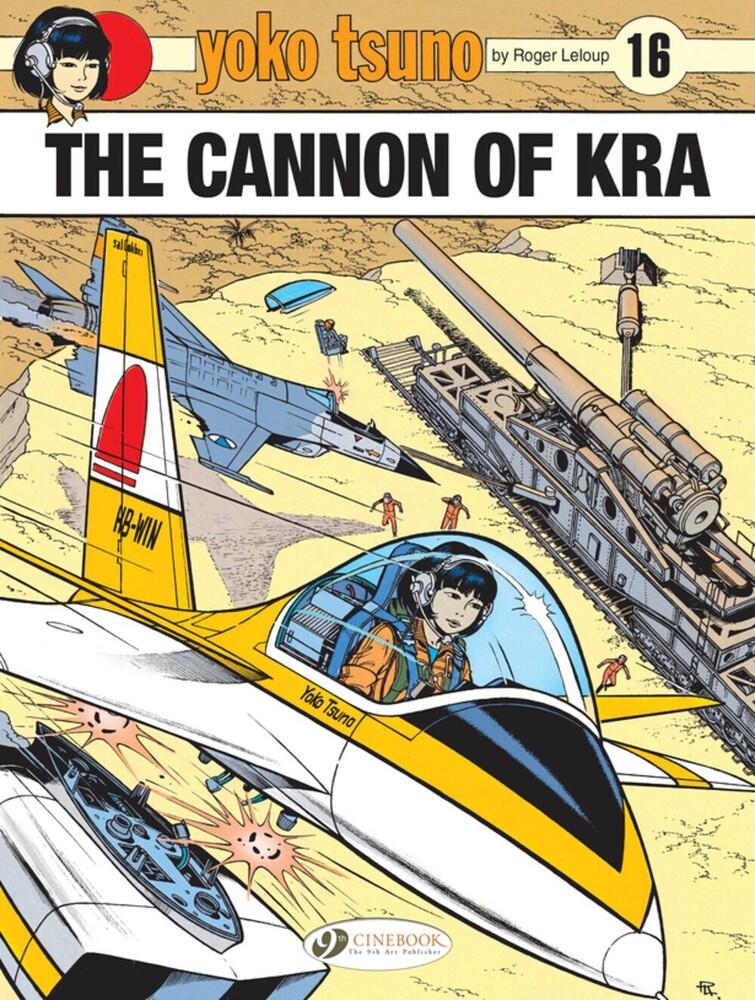Roger Leloup - Yoko Tsuno The Cannon Of Kra 16 (Gnov) (Ppbk)