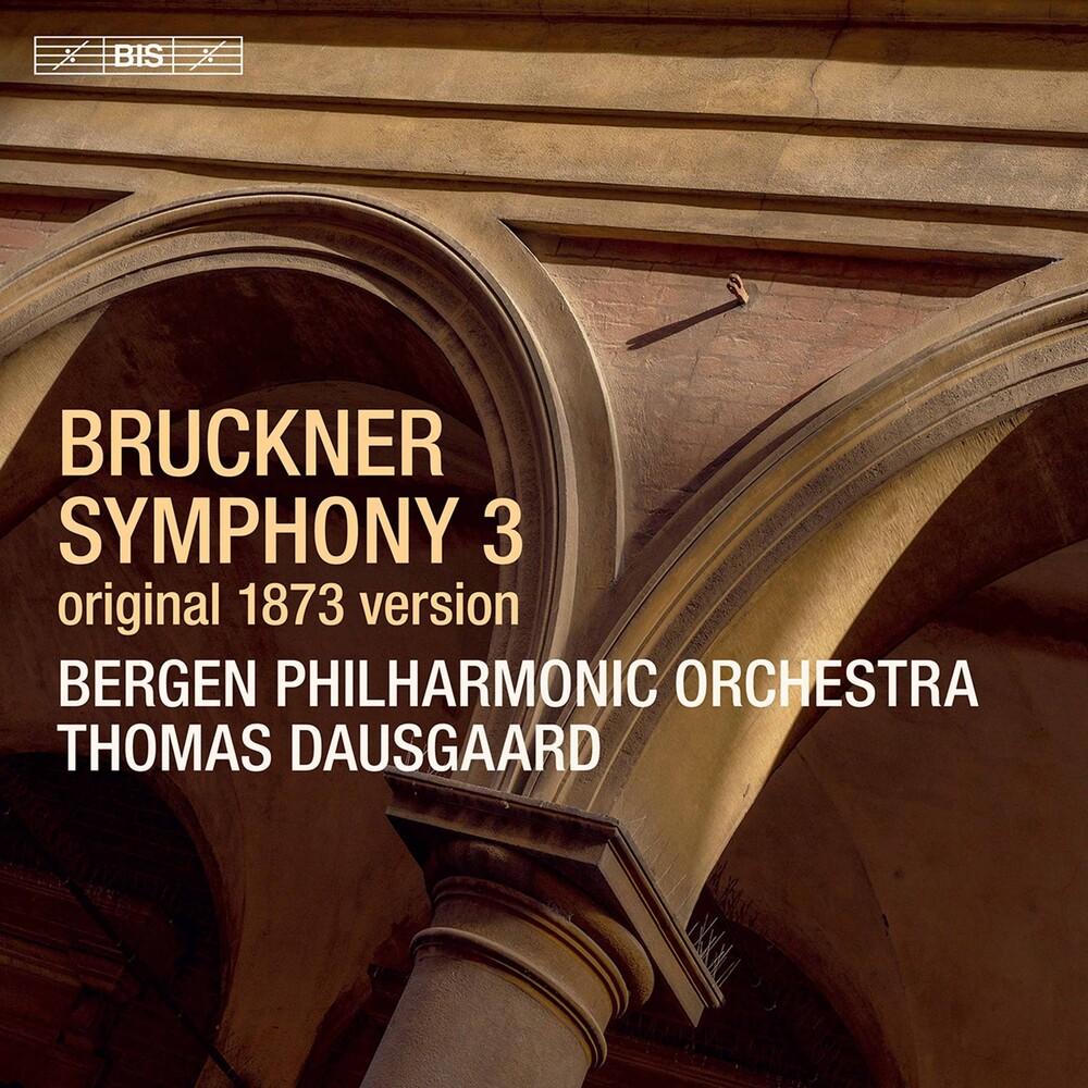 Bruckner / Bergen Philharmonic Orch / Dausgaard - Symphony 3 In D Minor (Hybr)
