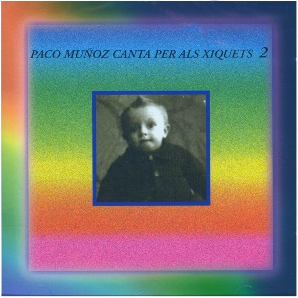 Paco Muñoz - Canta Per Als Xiquets 2 (Spa)