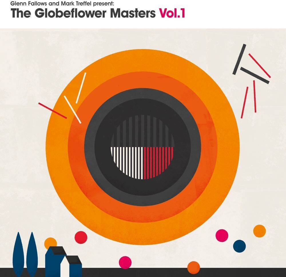 Glenn Fallows  / Mark Trefel Present - Globeflower Masters Vol. 1