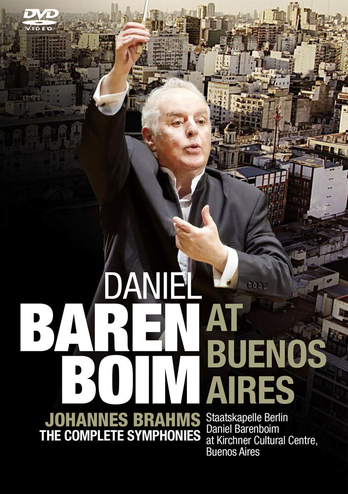 Daniel Barenboim at Buenos Aires: Brahms: The - Daniel Barenboim At Buenos Aires: Brahms: The Complete Symphonies