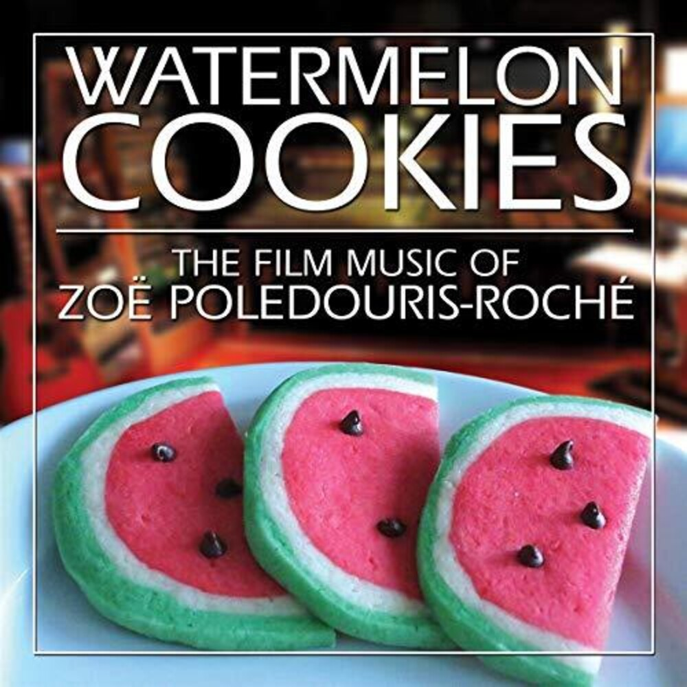 Zoe Roche Poledouris - Watermelon Cookies