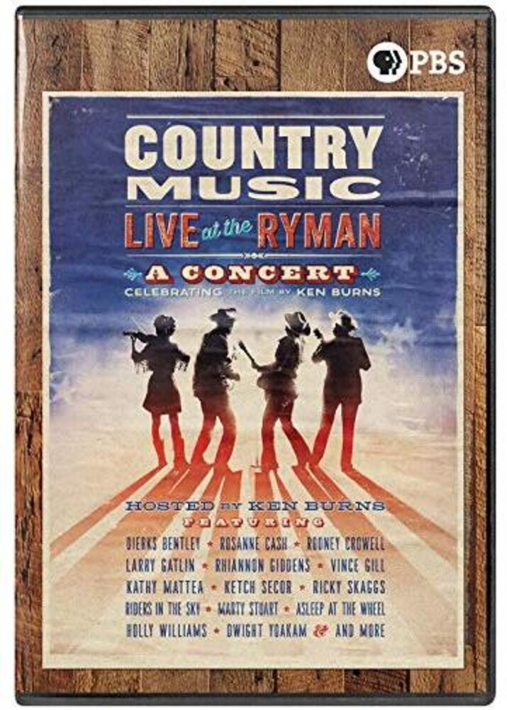Country Music - A Film By Ken Burns - Country Music: Live At The Ryman