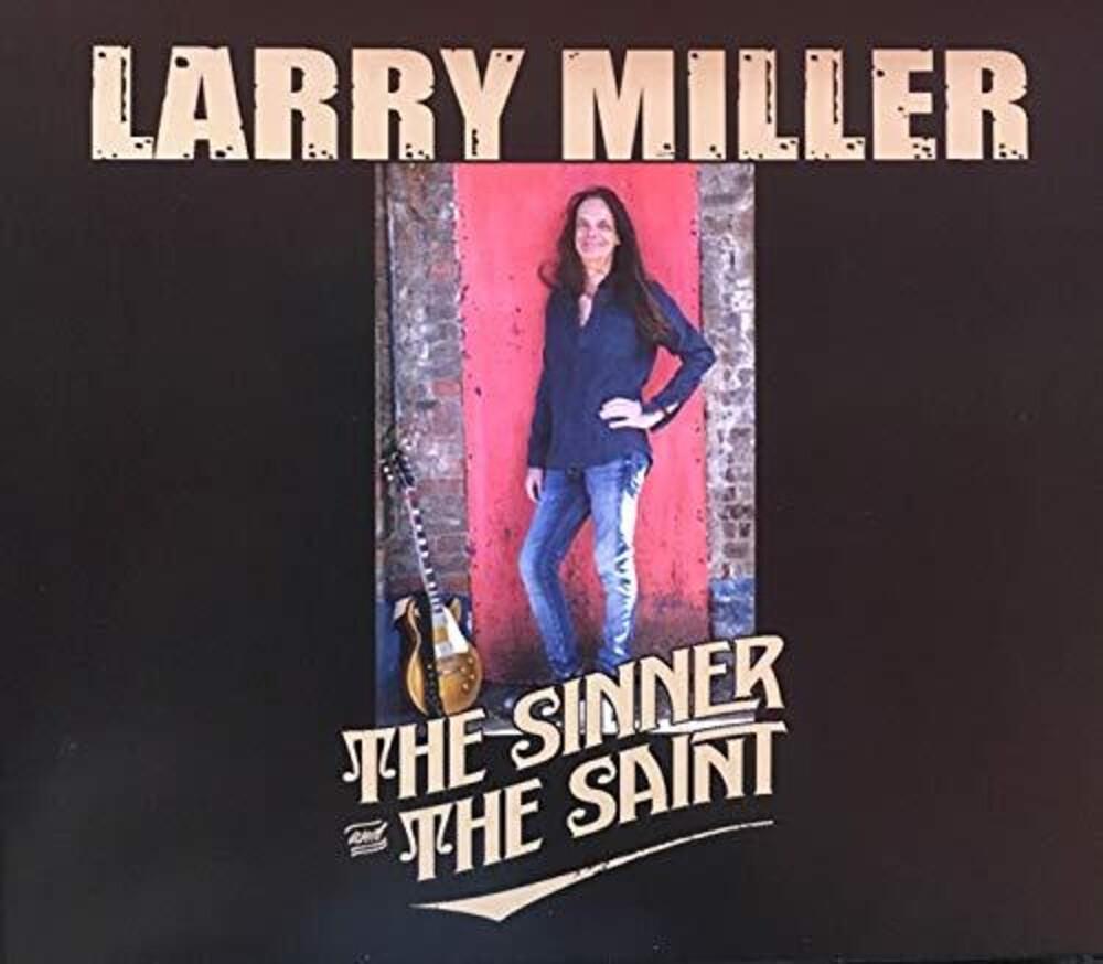 Larry Miller - Sinner And The Saint (Uk)