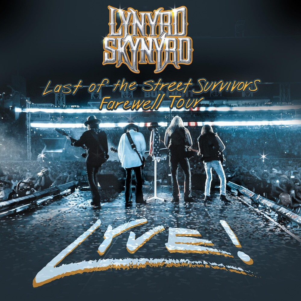 Lynyrd Skynyrd - Last Of The Street Survivors Farewell Tour Lyve! [CD/DVD]