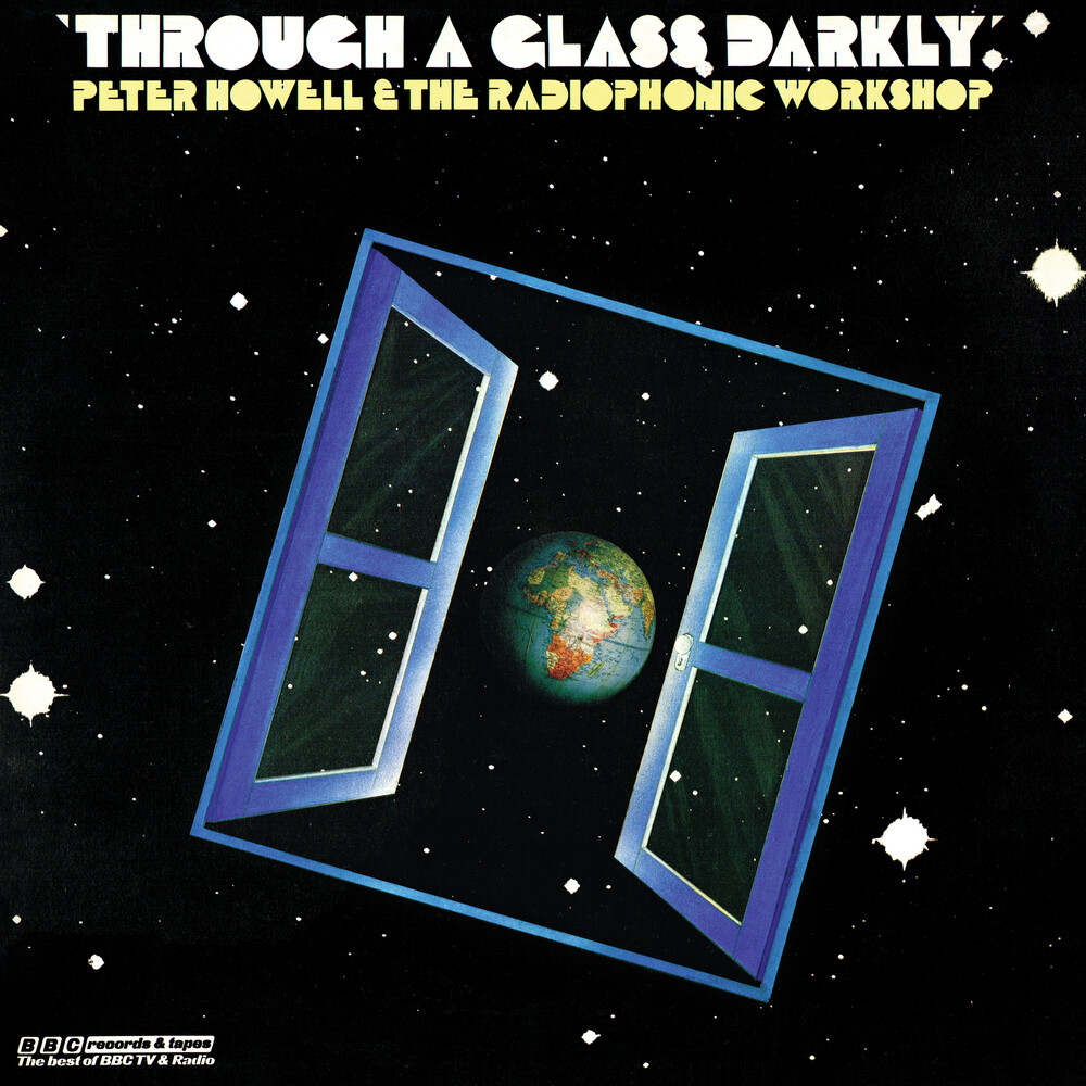 Peter Howell / Bbc Radiophonic Workshop - Through A Glass Darkly [Colored Vinyl] [Limited Edition] [Reissue]