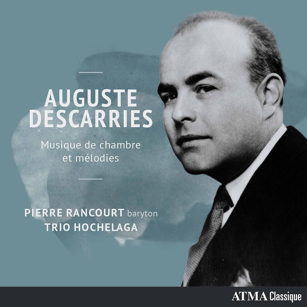 Descarries / Rancourt / Trio Hochelaga - Musique De Chambre Et Melodies