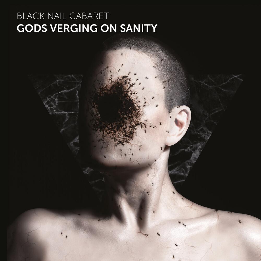 Black Nail Cabaret - Gods Verging On Sanity (Blk) [180 Gram]