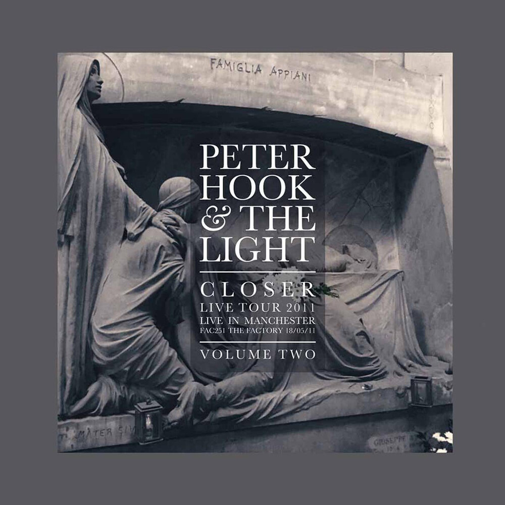 Peter Hook & The Light - Closer Live Tour 2011 - Live In Machester Vol. 1