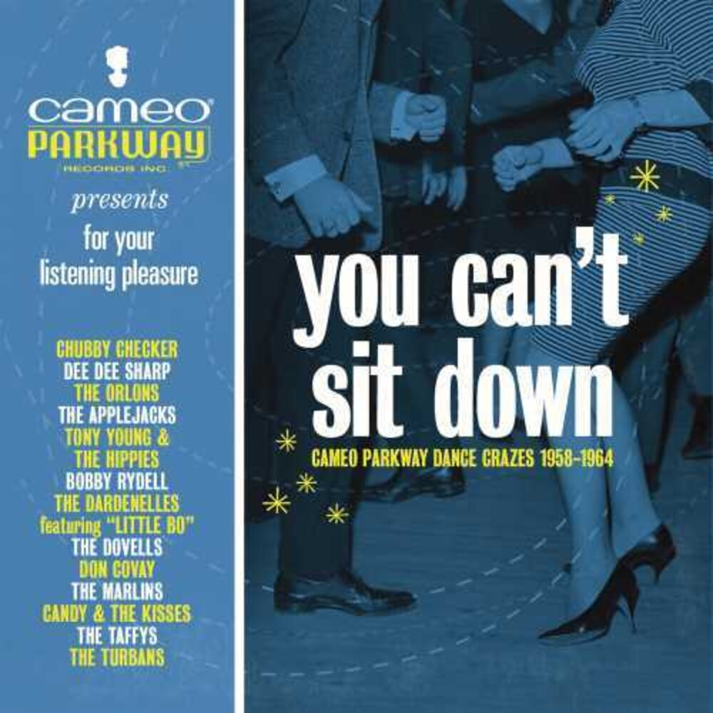 You Cant Sit Down Cameo Parkway Dance / Various - You Can't Sit Down: Cameo Parkway Dance / Various