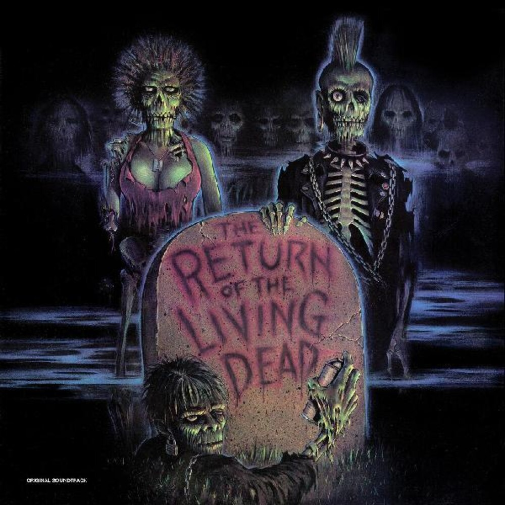 Return Of The Living Dead / OST Cvnl Ltd - Return Of The Living Dead / O.S.T. [Clear Vinyl] [Limited Edition]