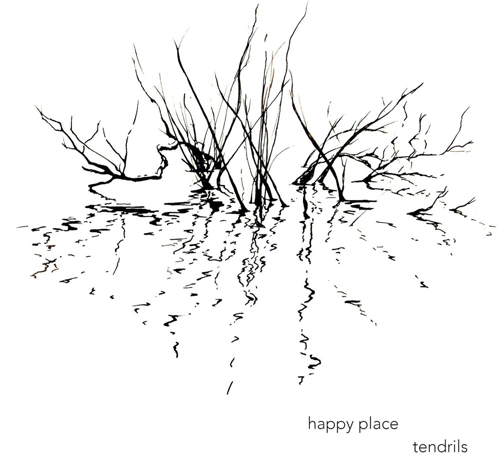 Happy Place - Tendrils