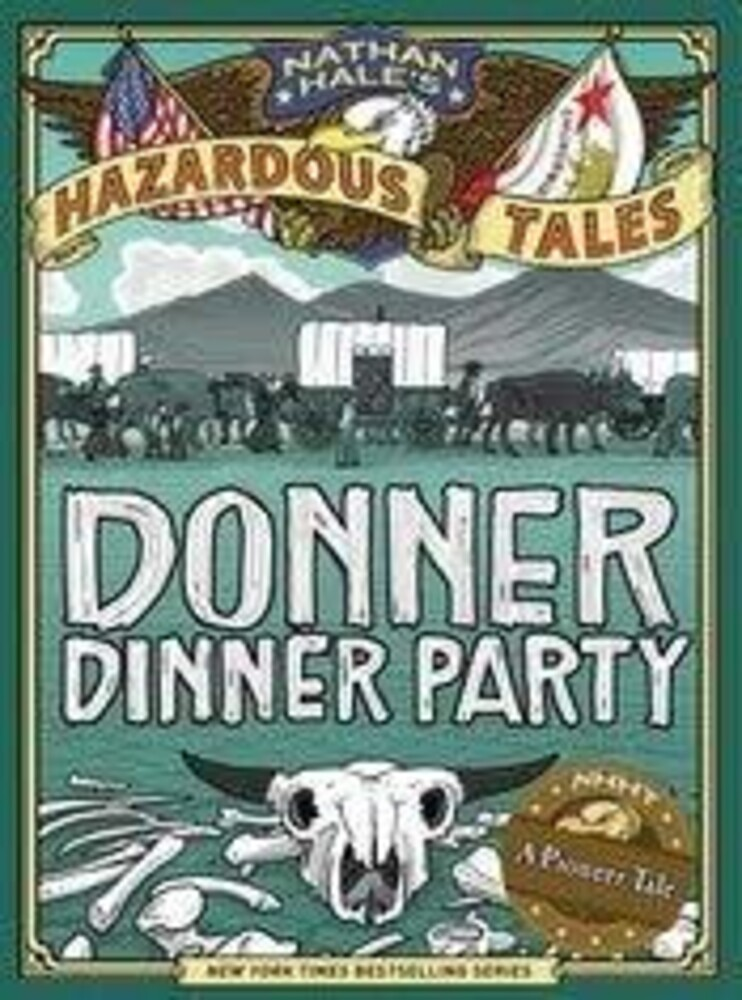 - Donner Dinner Party: Bigger & Badder Edition: A Pioneer Tale