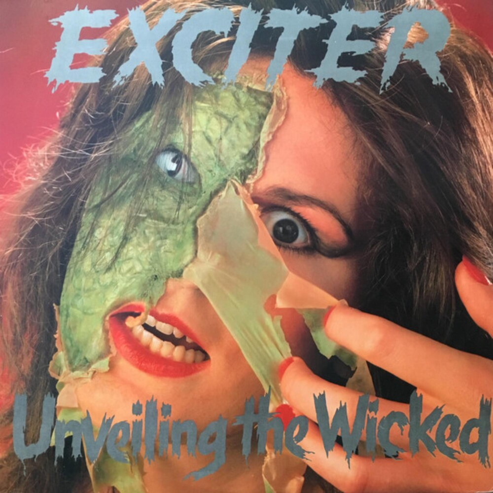 Exciter - Unveiling The Wicked (Can)
