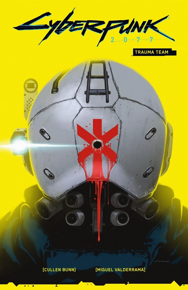 Bunn, Cullen - Cyberpunk 2077 Volume 1: Trauma Team