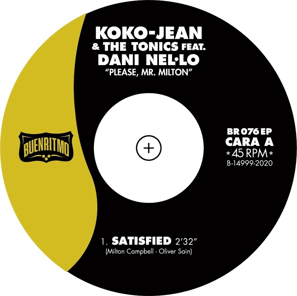 Koko-Jean & The Tonics / Nel-Dani Lo - Please Mr Milton