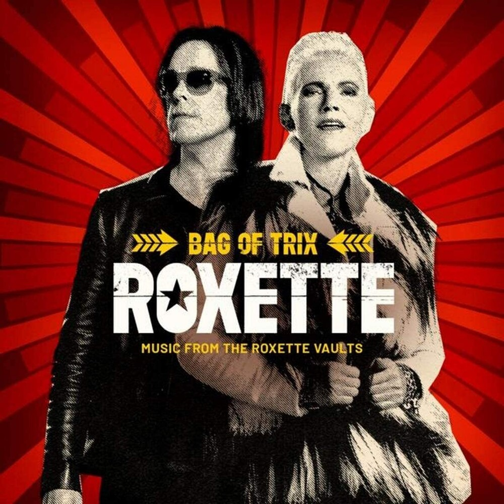 Roxette - Bag Of Trix: Music From The Roxette Vaults (Uk)