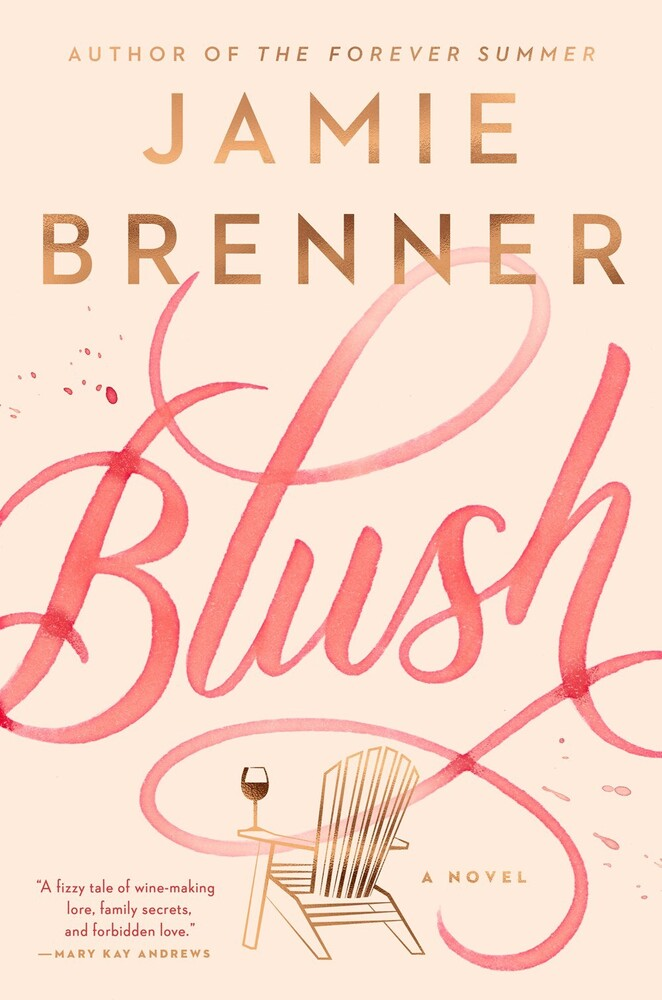 Brenner, Jamie - Blush: A Novel