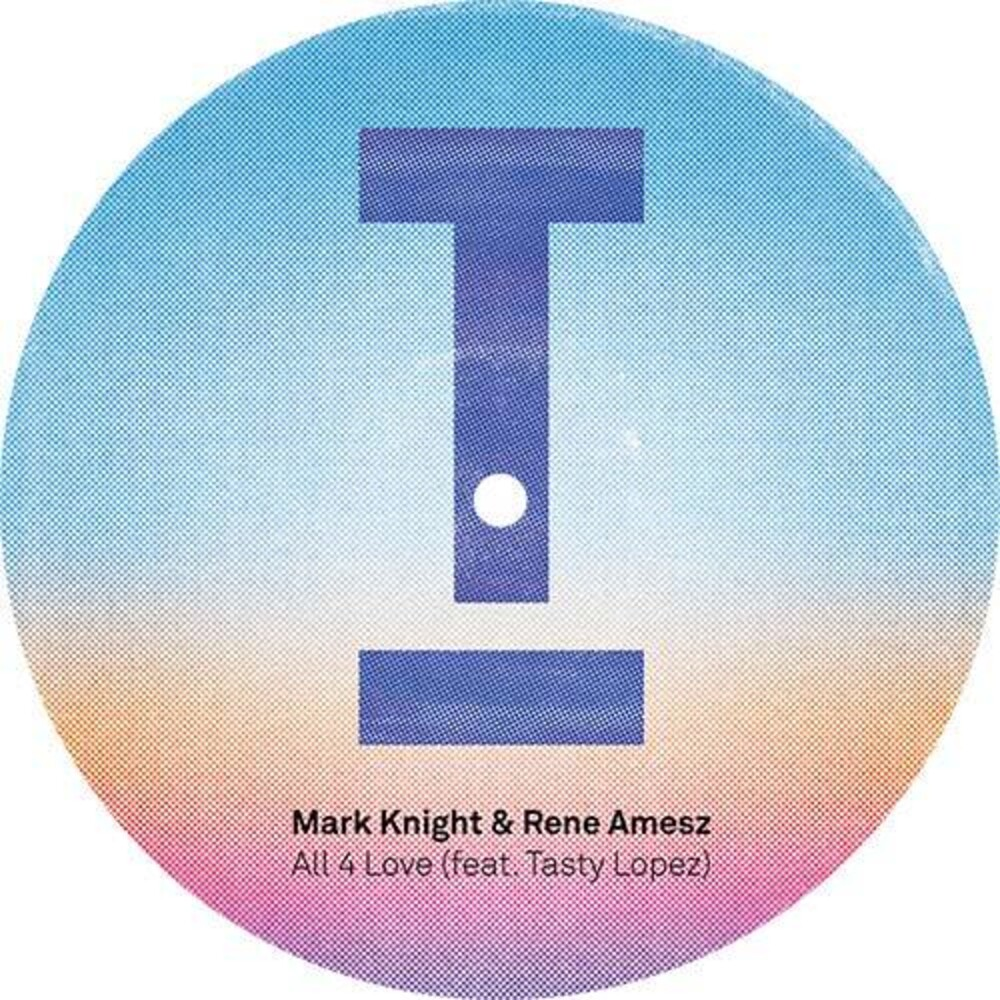 Mark Knight  / Amesz,Rene - All 4 Love