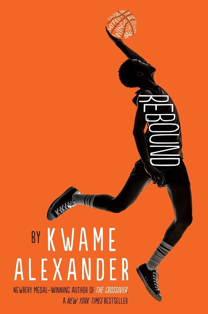 Alexander, Kwame - Rebound: A Crossover Novel
