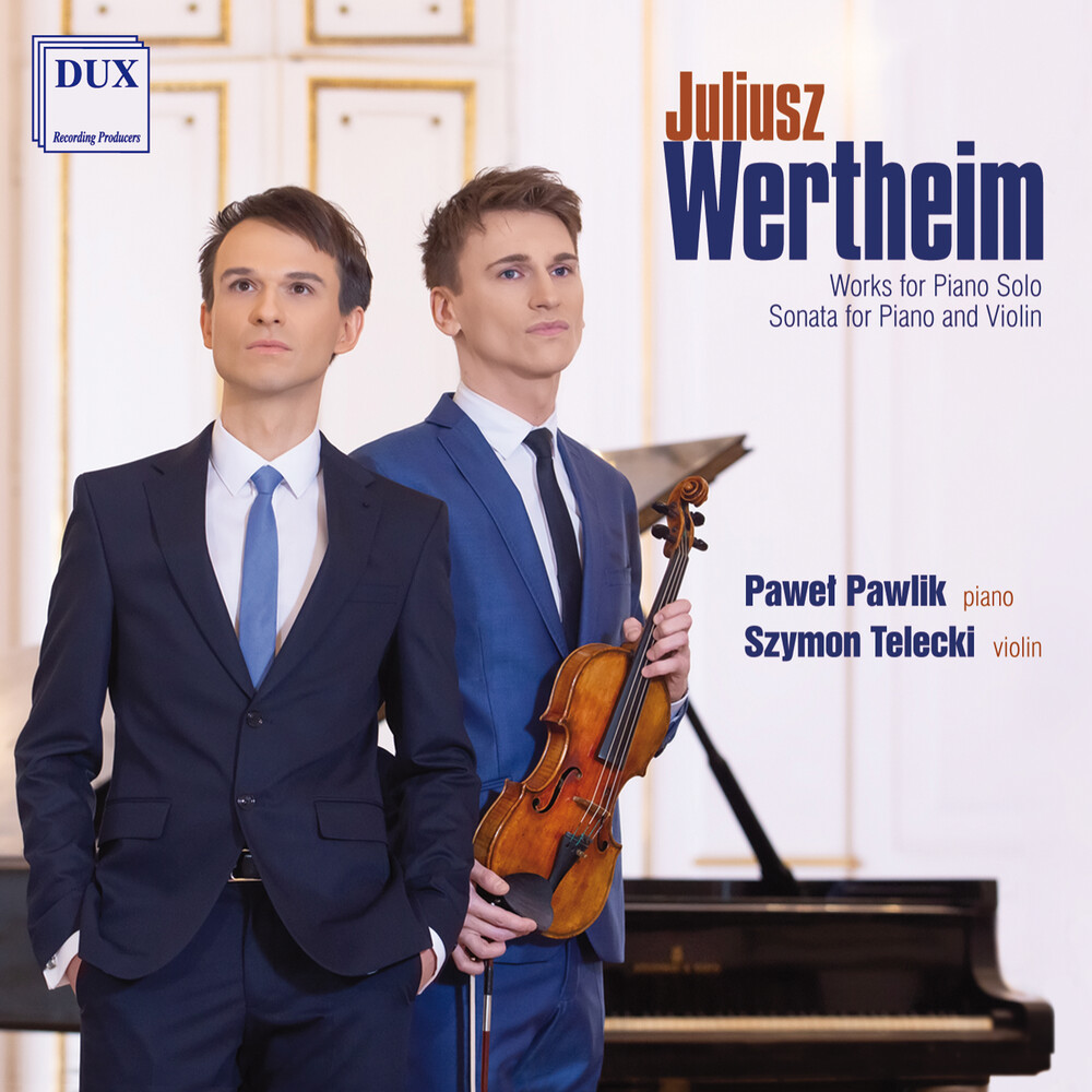 Wertheim / Pawlik / Telecki - Works for Piano Solo