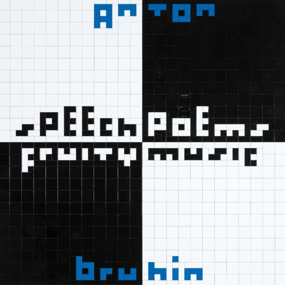 Anton Bruhin - Speech Poems / Fruity Music