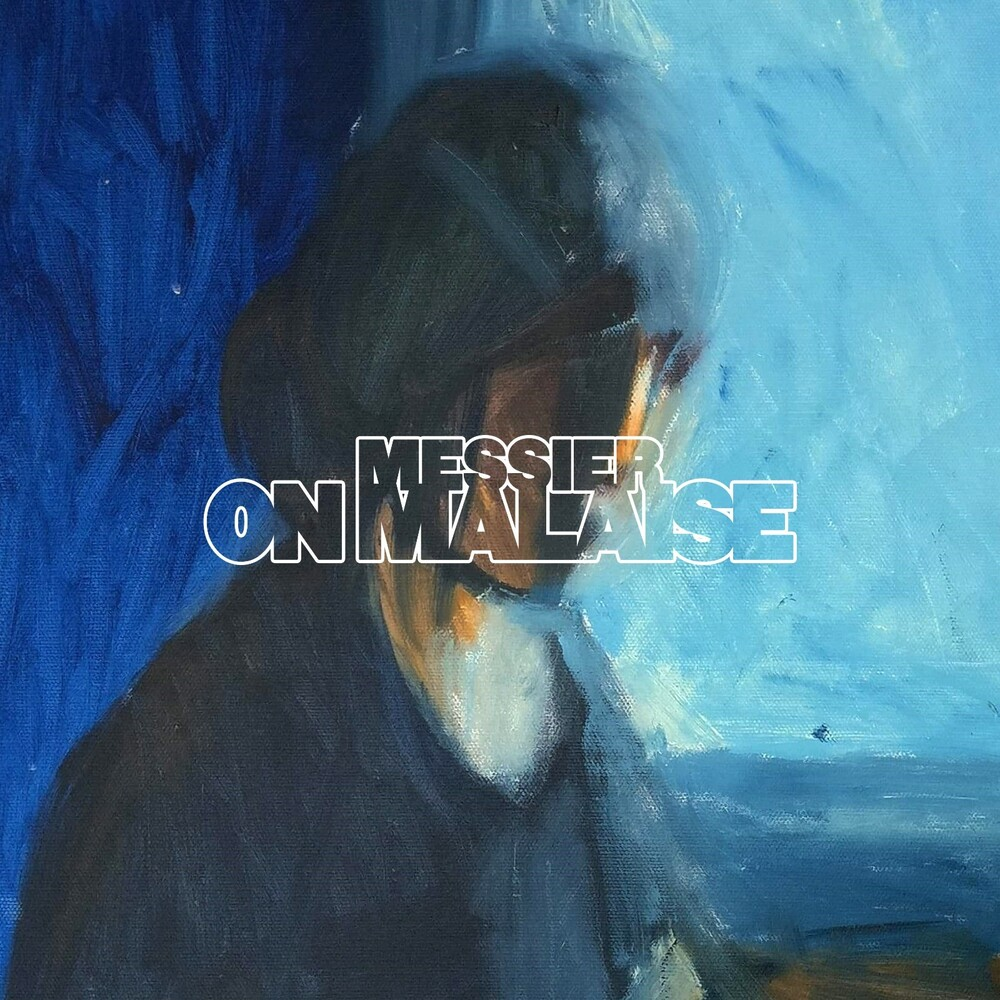 Messier - On Malaise